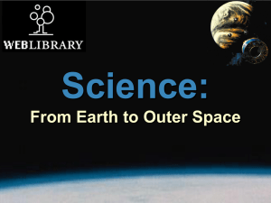 Science from Earth to Outer space