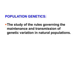 Lecture 4 Genetics in Mendelian Populations I