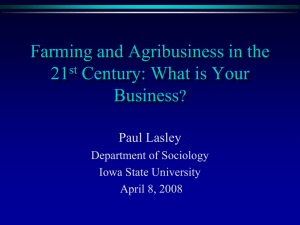 Farming in the 21st Century: What is Your Business?