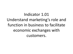 Understand marketing's role and function in business