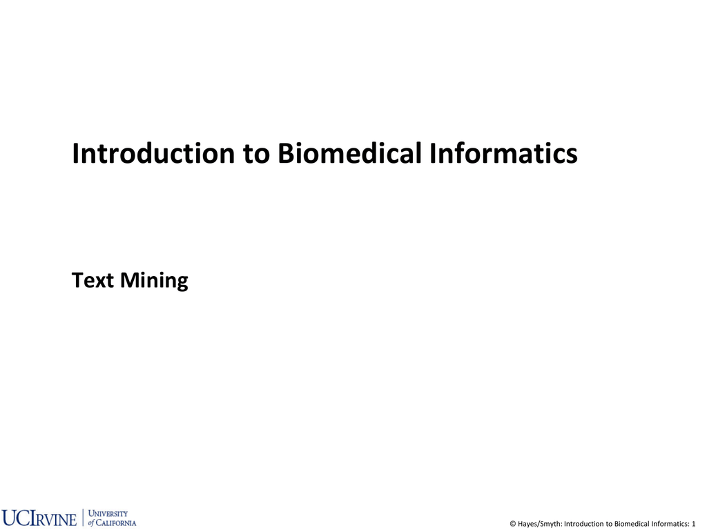 data_mining_text_mining - Donald Bren School of Information
