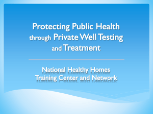 Protecting public health through private well testing and treatment