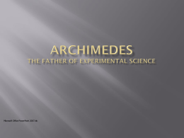 Archimedes The father of experimental science The Early Years