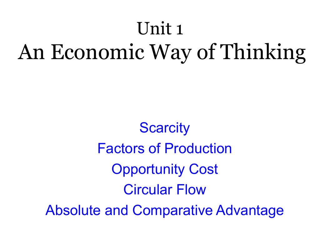 the economic way of thinking stresses that
