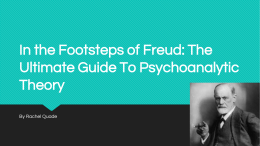 In the Footsteps of Freud: The Ultimate Guide To Psychoanalytic