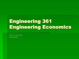 Engineering 361 Engineering Economics