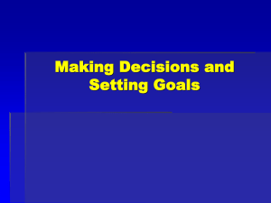 Making Decisions and Setting Goals
