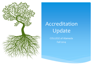Accreditation Update: Fall 2014 Opening Day
