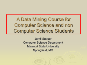 A Data Mining Course for Computer Science and non Computer