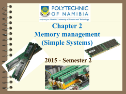 Chapter 2 - Memory Management (Simple Systems)