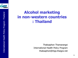 Alcohol marketing in Thailand by Thamarangsi Thaksaphon