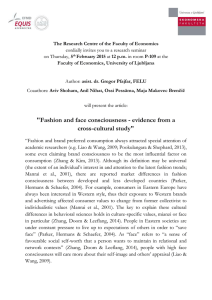Fashion and face consciousness - evidence from a