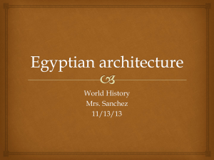 Egyptian architecture - Mrs. Sanchez's website
