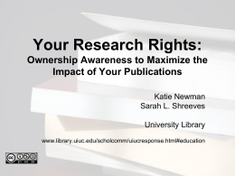 Your Research Rights: Ownership Awareness to Maximize the Impact