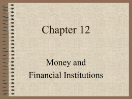 Ch12 - Money & The Fed