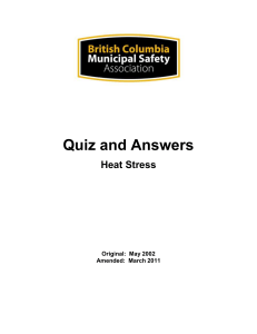May 2002 Amended: March 2011 Heat Stress Quiz