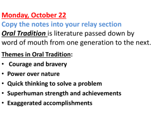 Monday, October 29 Types of Oral Tradition