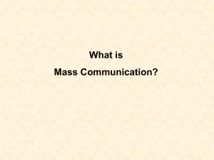 Defining Mass Communication