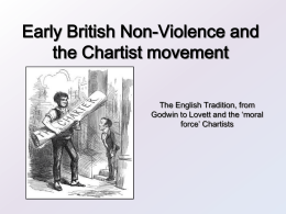 Early British Non-Violence and the Chartist movement