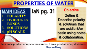 Biology Notes 2-2 Properties of Water