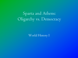 Sparta and Athens: Totalitarianism vs. Democracy