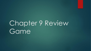 Chapter 9 Review Game - Woodbridge Township School District