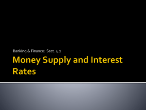 Money Supply and Interest Rates