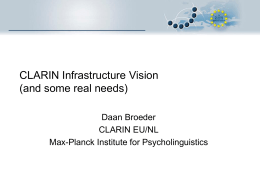 CLARIN Infrastructure Vision (and some real needs)
