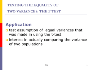 TESTING THE EQUALITY OF TWO VARIANCES (THE F TEST)