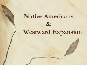 Native Americans & Westward Expansion