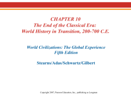 Chapter 10: The End of the Classical Era: World History in Transition