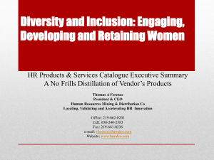 Diversity and Inclusion: Engaging, Developing and Retaining Women