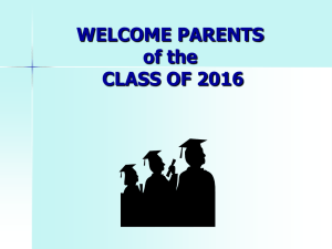 WELCOME PARENTS OF THE CLASS OF 2006