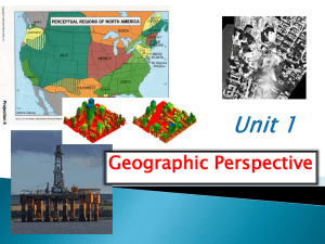 Unit 1 Geographic Perspective