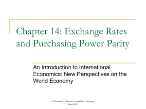 Chapter 14: Exchange Rates and Purchasing Power Parity.