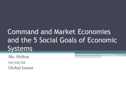 Command and Market Economies and the 5 Social