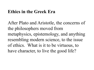 Ethics in the Greek Era