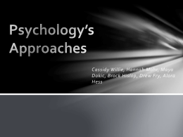 Psychology*s Approaches