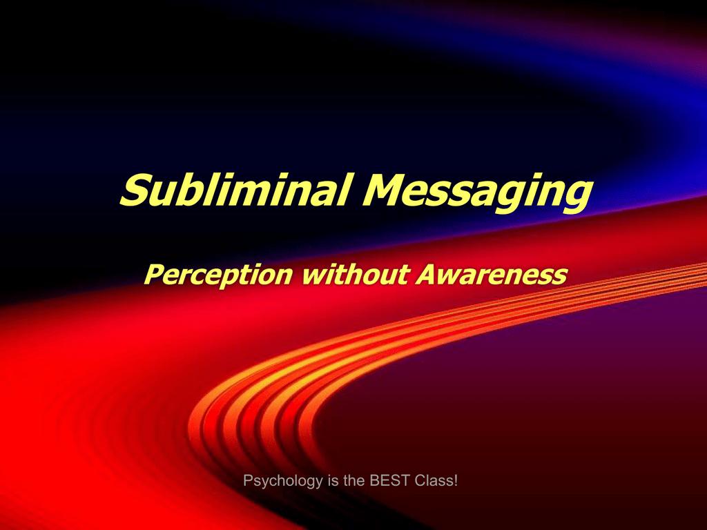 Subliminal Messages Ppt
