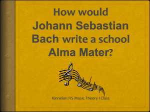 How would Johann Sebastian Bach write a school Alma Mater?