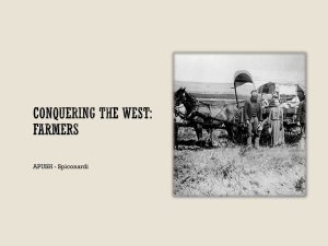 Conquering the west: Farmers - White Plains Public Schools