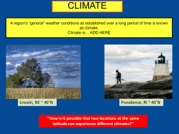 Climate A region*s *general* weather conditions as established