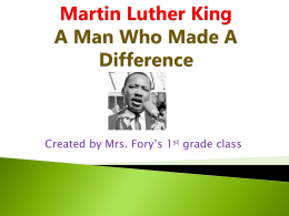 Martin Luther King A Man who made a difference
