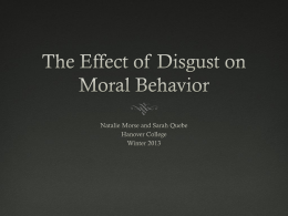 The Effect Disgust on Moral Behavior