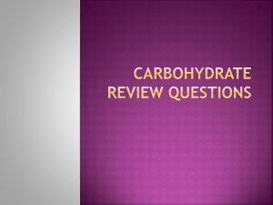 Carbohydrate Review Questions