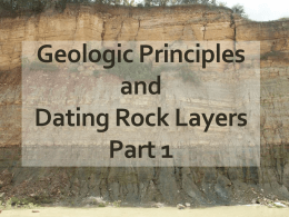 Geologic Principles and Dating Rock Layers