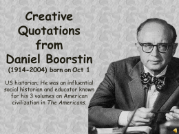 Creative Quotations from Daniel Boorstin (1914