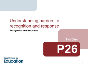 P26: understanding barriers to recognition and response