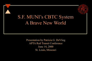 SF MUNI's CBTC System A Brave New World