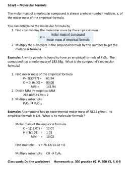 Empirical and Molecular Formulas Worksheet 1 1. The percentage